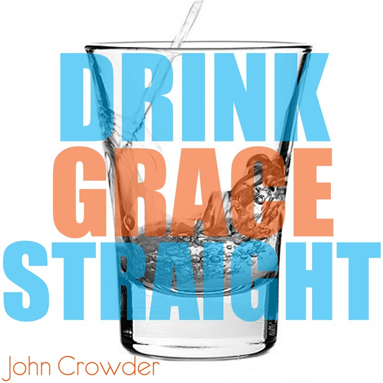 Drink Grace Straight